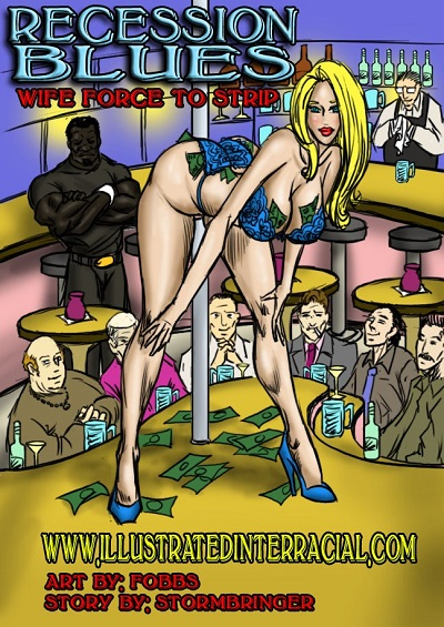 Recession Blues- Wife Forced to Strip